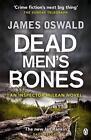 Dead Men's Bones von James Oswald (2014, Taschenbuch)