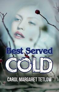 Best-Served-Cold-by-Carol-Margaret-Tetlow