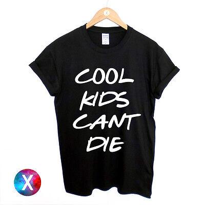 COOL KIDS CANT DIE PRINTED MENS T SHIRT SWAG SLOGAN PRINT HIPSTER DANCE TOP TEE