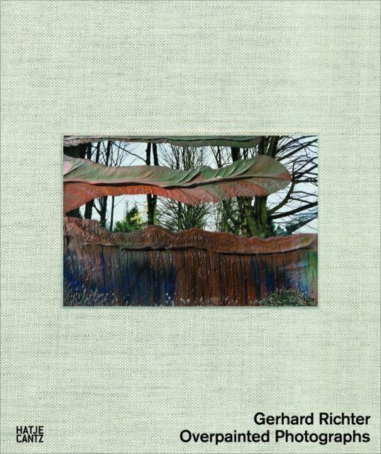 Gerhard Richter Overpainted Photographs Hatje Cantz; 01 edition (10 Nov. 2008)