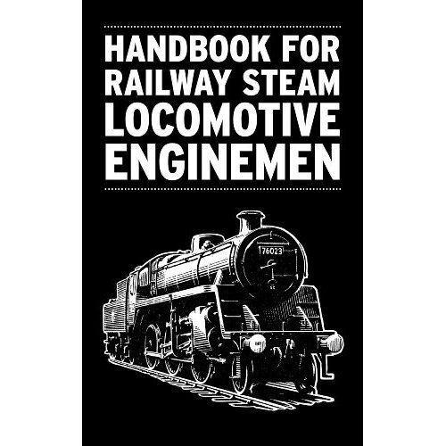 1 of 1 - Handbook for Railway Steam Locomotive Enginemen (Trains & Railways), Author, Goo