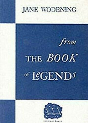 From The Book Of Legends Hardcover Jane Wodening