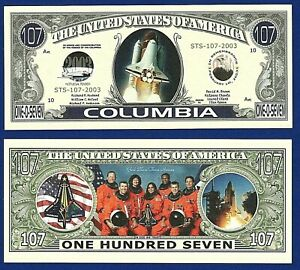 Space Shuttle Columbia 107 Dollar Bill Funny Money Novelty Note FREE SLEEVE