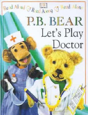 Let's Play Doctor (PB Bear & Friends), Lee Davis | Hardcover Book | Good | 97807