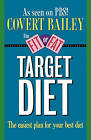Fit or Fat Target Diet by Bailey (Paperback, 1996)