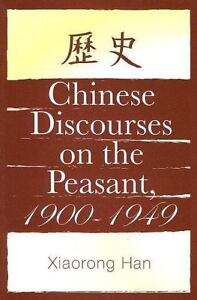 Chinese-Discourses-on-the-Peasant-1900-1949-SUNY-Series-in-Chinese-Philosophy