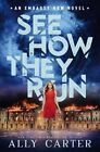 See How They Run by Ally Carter (Hardback, 2016)