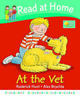 Read at Home: First Experiences: At the Vet by Ms Annemarie Young, Roderick Hunt (Hardback, 2007)