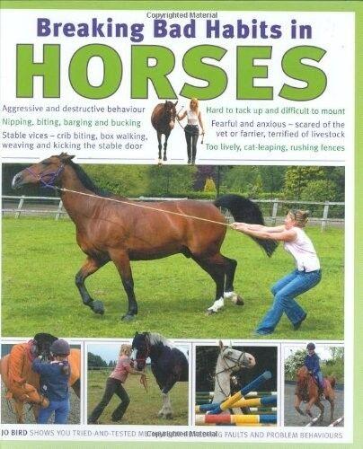 1 of 1 - New, Breaking Bad Habits in Horses, Jo Bird, Book