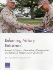 Reforming Military Retirement: Analysis in Support of the Military Com-ExLibrary