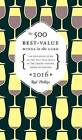 The 500 Best-Value Wines in the Lcbo by Rod Phillips (Paperback / softback, 2016)