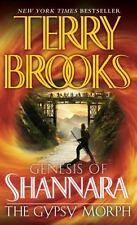Pre-Shannara Genesis of Shannara: The Gypsy Morph 3 by Terry Brooks (2009, Paperback)