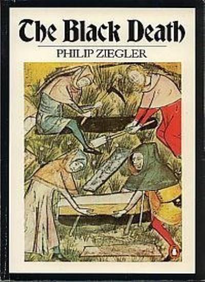 The Black Death By Philip Ziegler. 9780140060768