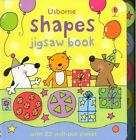 Shapes Jigsaw Book by Felicity Brooks (Board book, 2007)