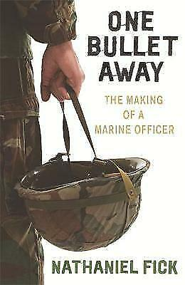 1 of 1 - One Bullet Away The Making of a US Marine Officer 9780753821879