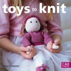 Toys to Knit by Tracy Chapman (Paperback, 2008)