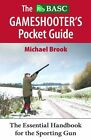 BASC Gameshooter's Pocket Guide 2e Brook Conroy Merlin Unwin Books 9781906122591