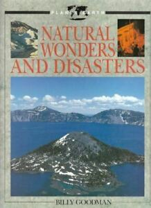 Natural Wonders and Disasters (Planet Earth Books) Goodman, Billy