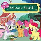 School Spirit! by Louise Alexander (Paperback / softback, 2015)