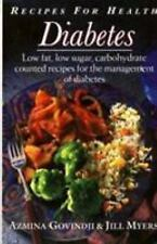 Diabetes: Recipes for Health: Low Fat, Low Sugar, Carbohydrate Counted Recipes