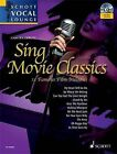 Sing Movie Classics: 11 Famous Film Melodies for Voice and Piano by Carsten Gerlitz (Mixed media product, 2011)