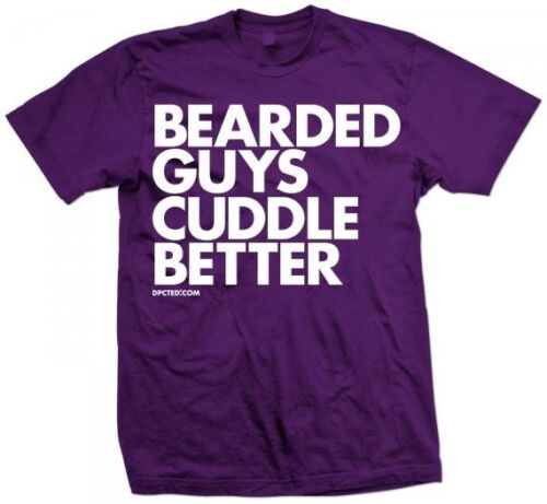 New BEARDED GUYS CUDDLE BETTER T SHIRT NEW LICENSED DPCTD SHIRT