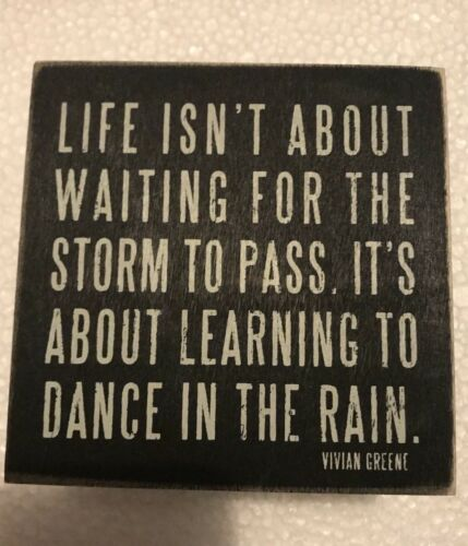 """Wood Box NEW 4""""x3""""x3"""" Life Isn't About Waiting For The Storm To Pass.."""