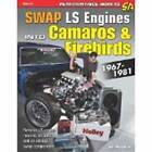 SWAP LS Engines into Camaros and Firebirds 1967-1981 by Eric McClellan (Paperback, 2014)