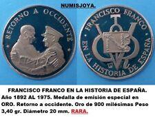 FRANCO. Año 1892-1975. ORO. Peso 3,40 gr. 20 mm. RETORNO A OCCIDENTE.