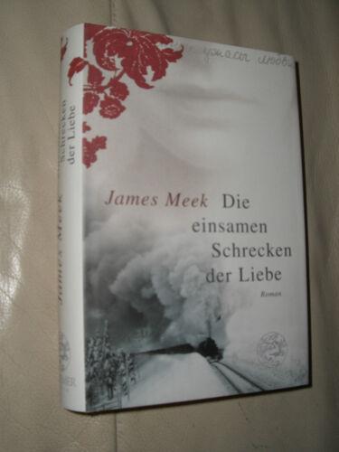 1 von 1 - James Meek: Die einsamen Schrecken der Liebe (Gebundene Ausgabe)
