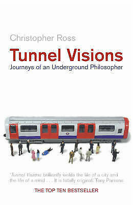 1 of 1 - Tunnel Visions: Journeys of an Underground Philosopher