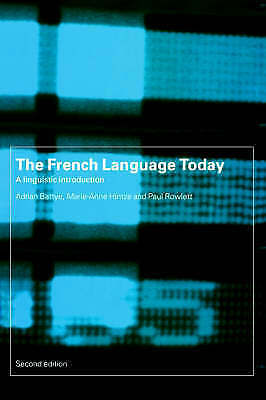 1 of 1 - The French Language Today: A Linguistic Introduction
