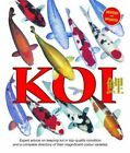 Koi: Expert Advice on Keeping Koi in Top-Quality Condition and a Complete Directory of Their Magnificent Colour Varieties by Interpet Publishing (Paperback, 2015)