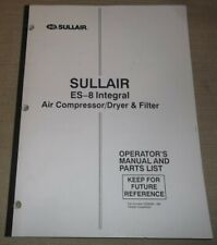 Sullair Es 8 Integral Air Compressor Dryer Parts Operation Maintenance Manual