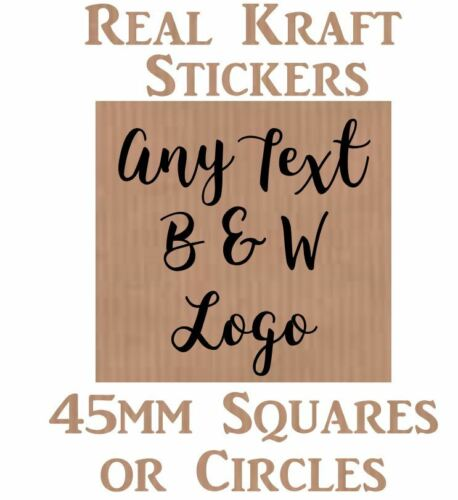 Real Genuine Kraft Personnalisé STICKERS Circle//carré 24 x 45 mm Tout Texte B /& W
