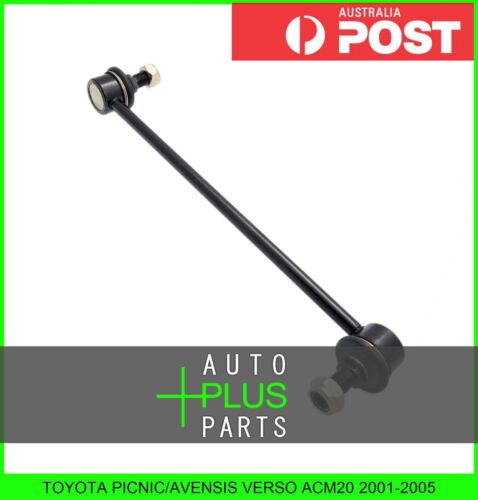 Front Stabiliser Fits PICNIC//AVENSIS VERSO ACM20 Anti Roll //Sway Bar Link