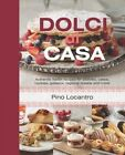 Dolci Di Casa by Pino Locandro (Hardback, 2014)
