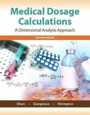 Medical Dosage Calculations by Dolores Shrimpton, June L. Olsen and Anthony P. Giangrasso (2014, Paperback)