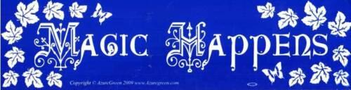 "/""Magic Happens/"" Leafy Design Fairytale Positivity Inspirational Bumper Sticker"