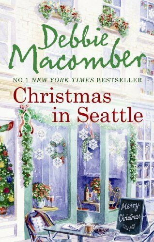 Christmas in Seattle: Christmas Letters / The Perfect Christmas,Debbie Macomber