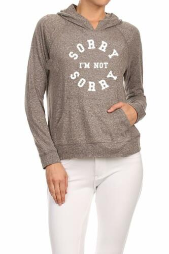 NW WOMENS PRINTED SORRY I'M NOT SORRY LETTER FUNNY DESIGN PULLOVER HOODIE JACKET