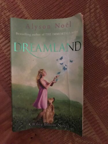 1 of 1 - Dreamland: A Riley Bloom Novel 3 ' Alyson Noel
