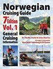Norwegian Cruising Guide 7th Edition Vol 1 by John H Harries, Phyllis L Nickel (Paperback / softback, 2013)