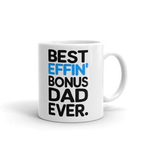 Best-Effin-Bonus-Dad-Ever-Stepdad-Coffee-Tea-Ceramic-Mug-Office-Work-Cup-Gift
