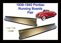 Pontiac Steel Running Board Set 39,40 1939-1940 - Made In Usa 16 Gauge