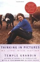 Thinking In Pictures, Expanded Edition: My Life With Autism By Temple Grandin, ( on sale