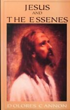 Jesus and the Essenes by Dolores Cannon (2000, Paperback)