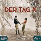 Der Tag X von Titus Müller (2017)