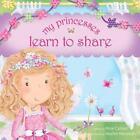My Princesses Learn to Share by Amie Carlson (Hardback, 2014)