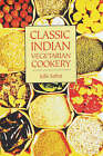 Classic Indian Vegetarian Cookery by Julie Sahni (Paperback, 2003)